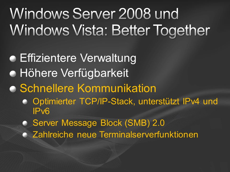Windows Server 2008 und Windows Vista: Better Together