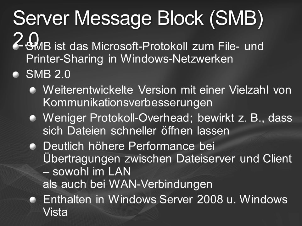 Server Message Block (SMB) 2.0