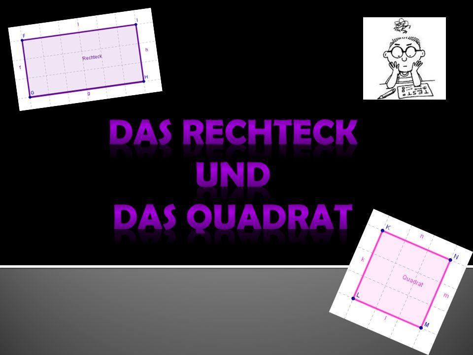 Das Rechteck Und Das Quadrat