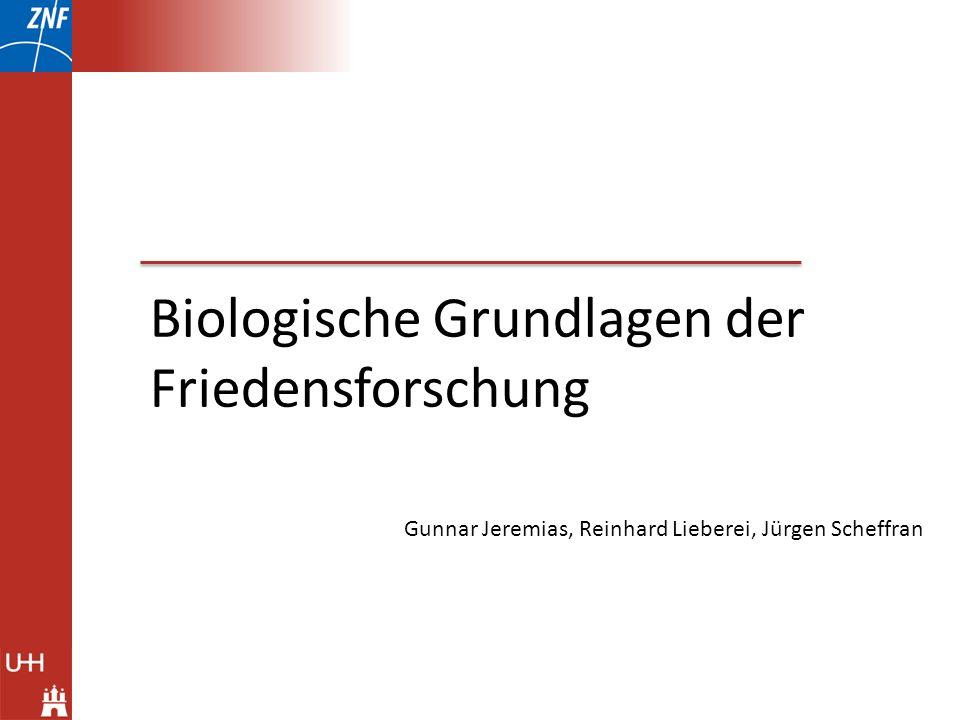 Biologische Grundlagen der Friedensforschung