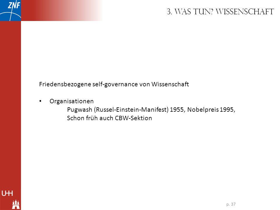 3. Was tun Wissenschaft Friedensbezogene self-governance von Wissenschaft. Organisationen.