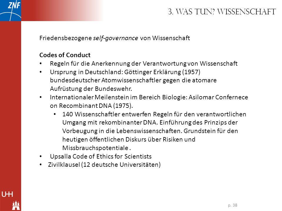3. Was tun Wissenschaft Friedensbezogene self-governance von Wissenschaft. Codes of Conduct.