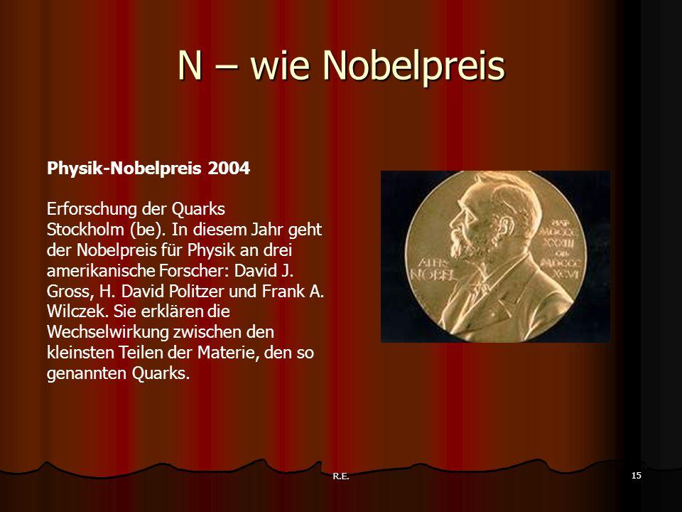 N – wie Nobelpreis Physik-Nobelpreis 2004 Erforschung der Quarks