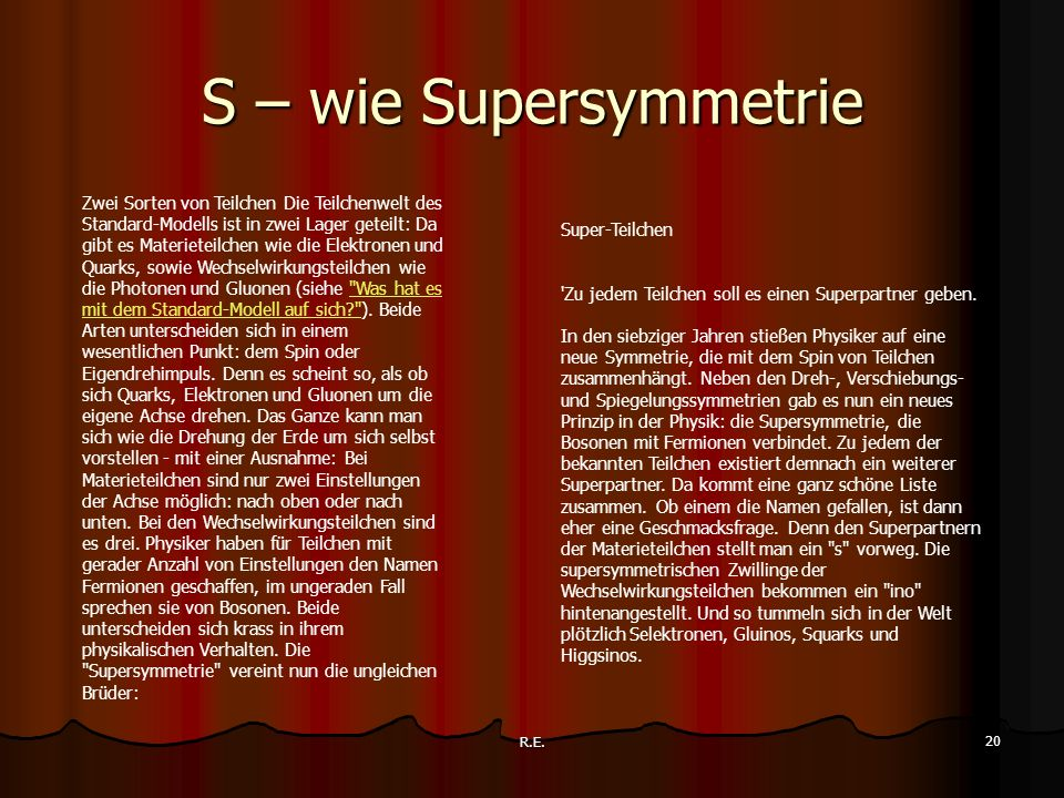 S – wie Supersymmetrie