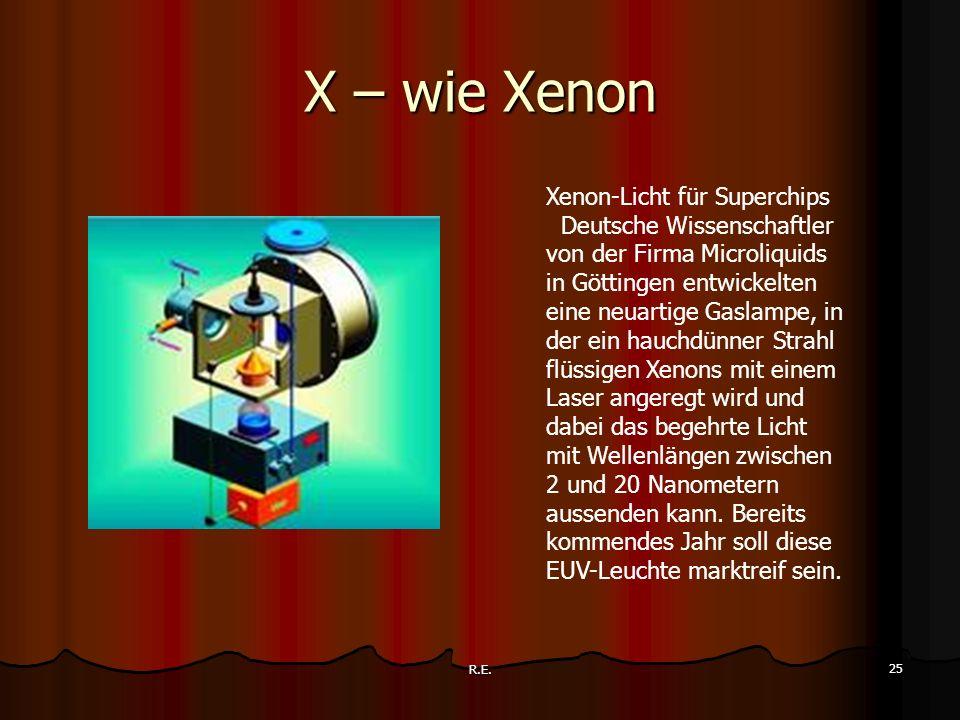 X – wie Xenon