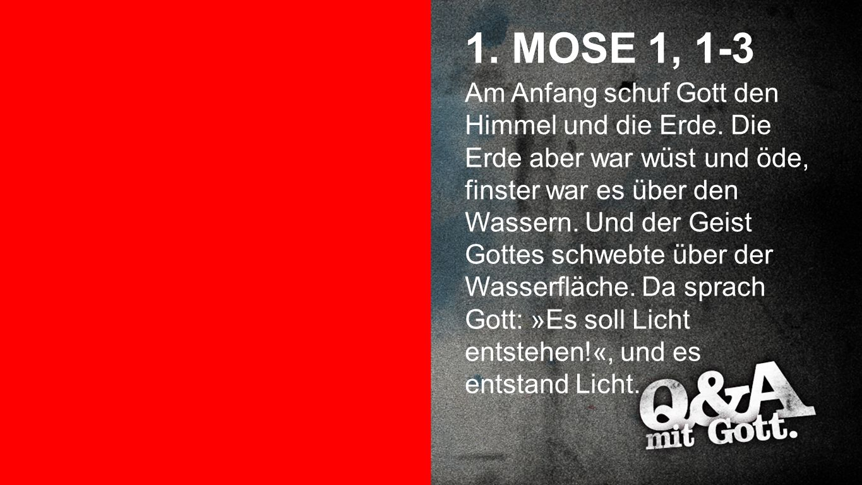 1. Mose 1, 1-3 1. MOSE 1, 1-3.
