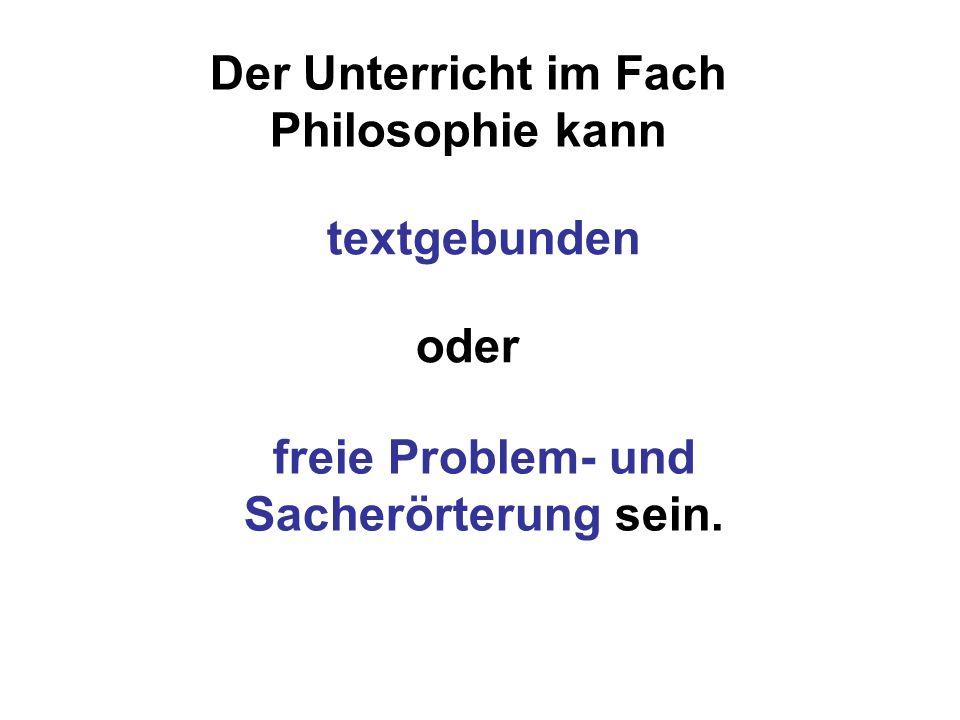 Der Unterricht im Fach Philosophie kann