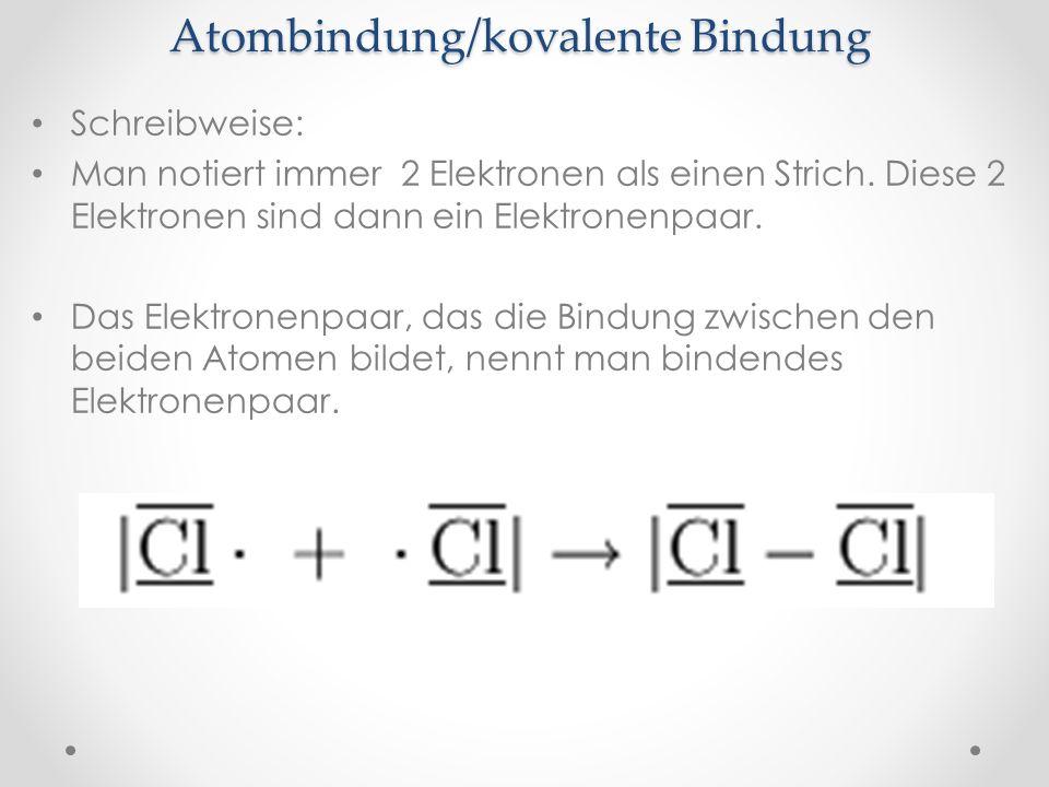 Atombindung/kovalente Bindung