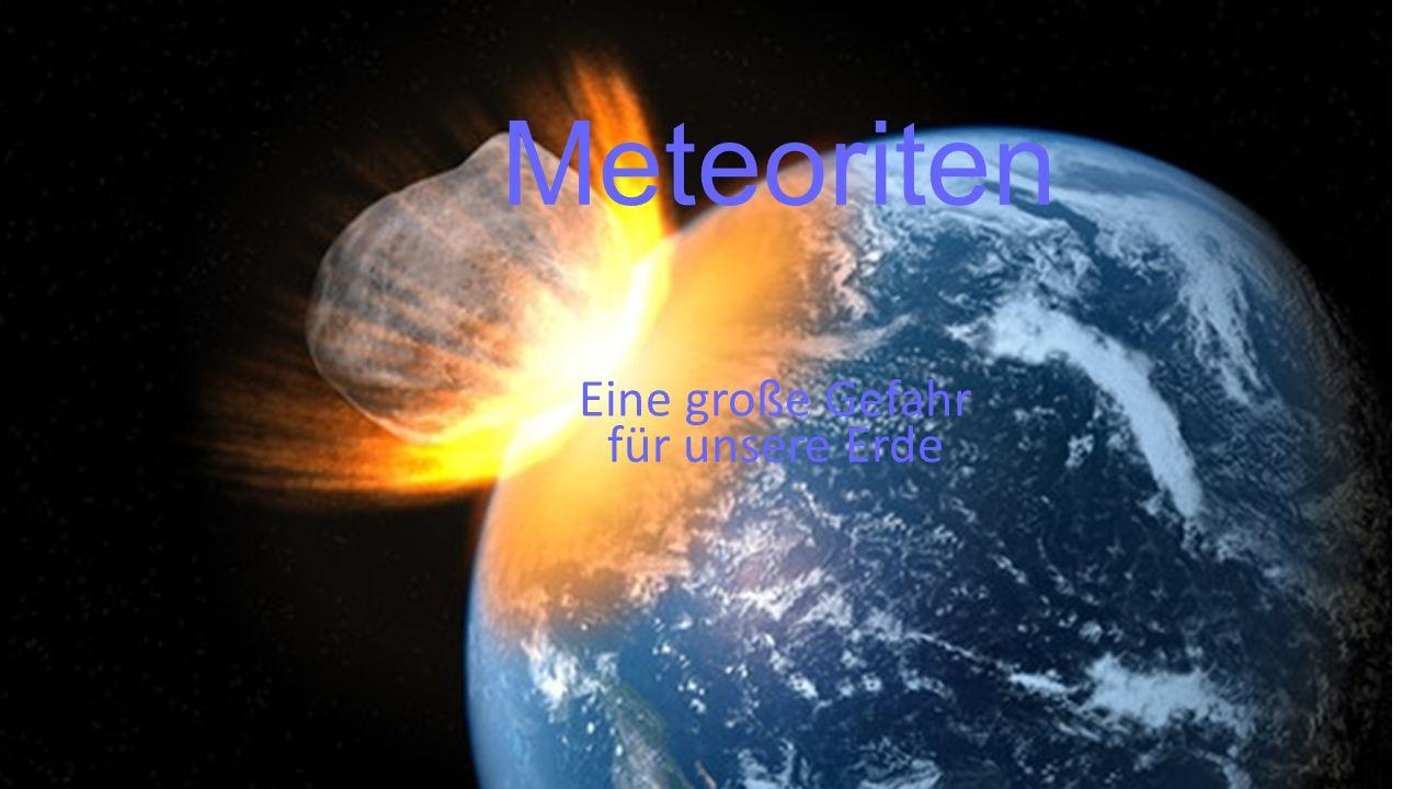 Eine große Gefahr für unsere Erde