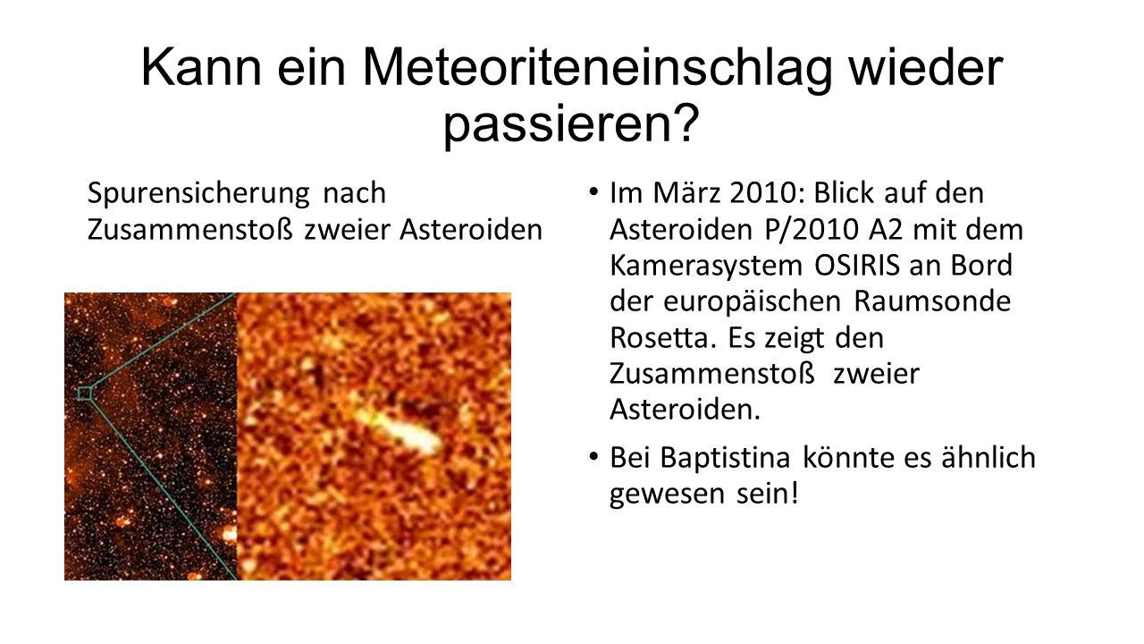 Kann ein Meteoriteneinschlag wieder passieren