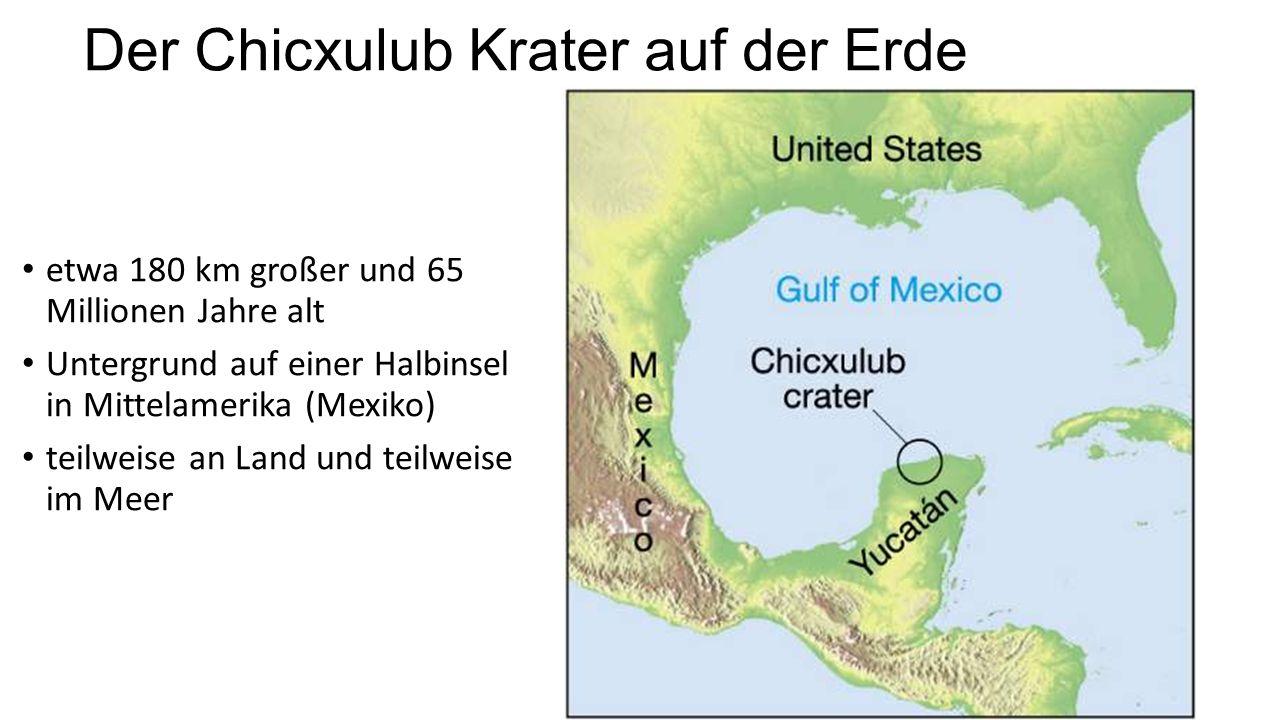 Der Chicxulub Krater auf der Erde