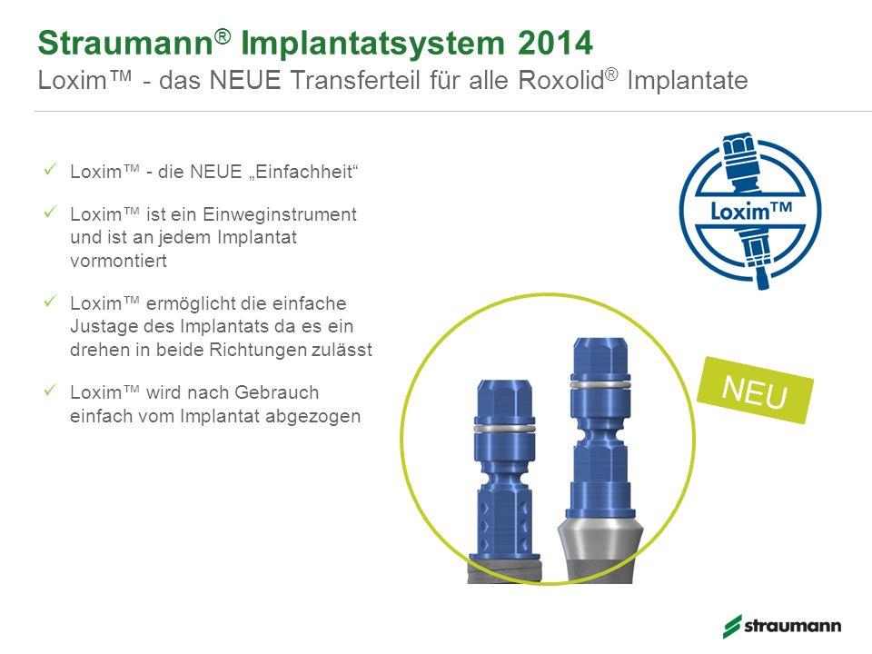 Straumann® Implantatsystem 2014 Loxim™ - das NEUE Transferteil für alle Roxolid® Implantate