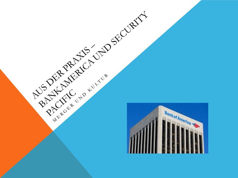 Aus Der Praxis – BankAmerica und Security Pacific