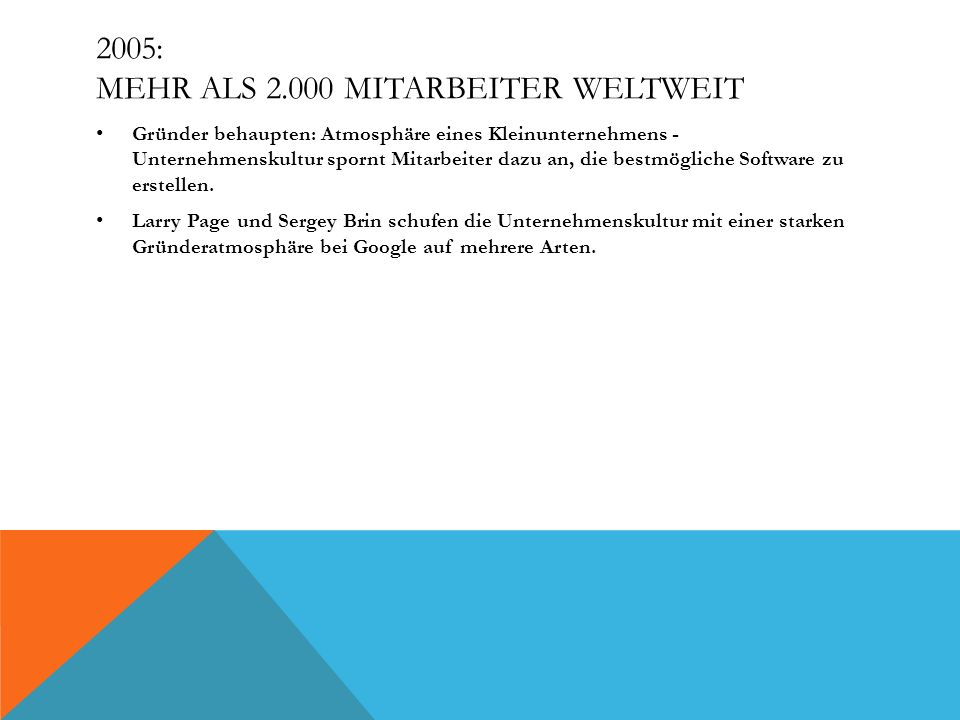 2005: Mehr als 2.000 Mitarbeiter weltweit