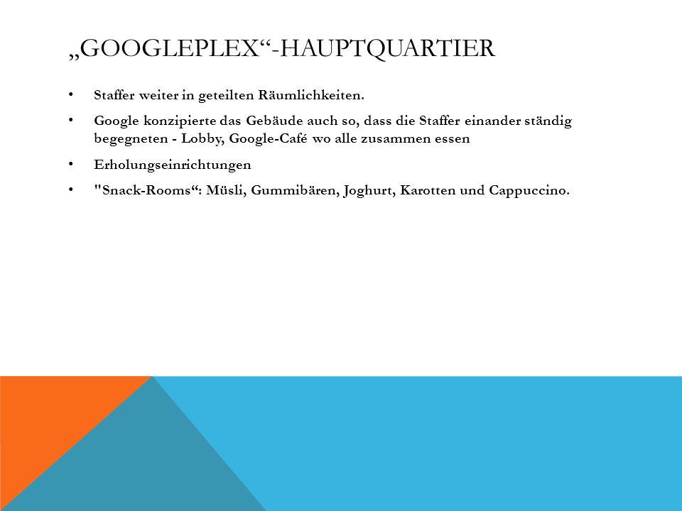 ,,Googleplex -Hauptquartier