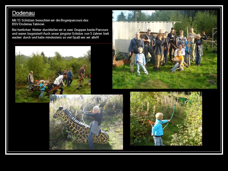 Dodenau Mit 13 Schützen besuchten wir die Bogenparcours des BSV Dodenau Tatinowi.