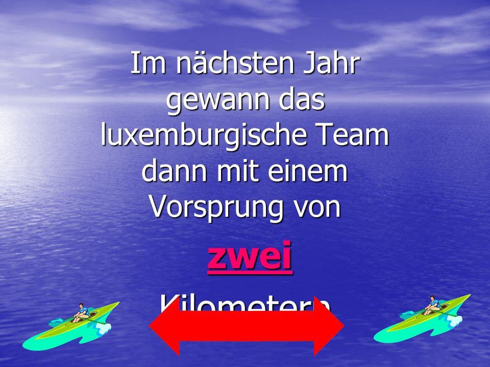 Im nächsten Jahr gewann das luxemburgische Team dann mit einem Vorsprung von
