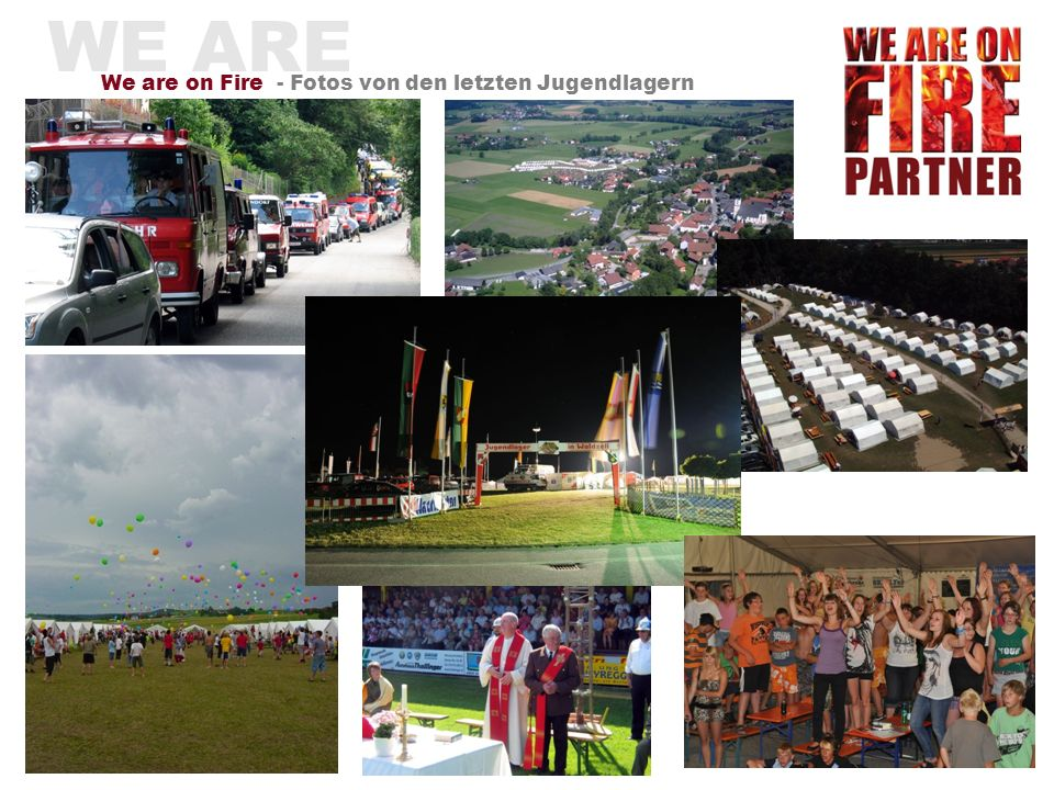 WE ARE We are on Fire - Fotos von den letzten Jugendlagern
