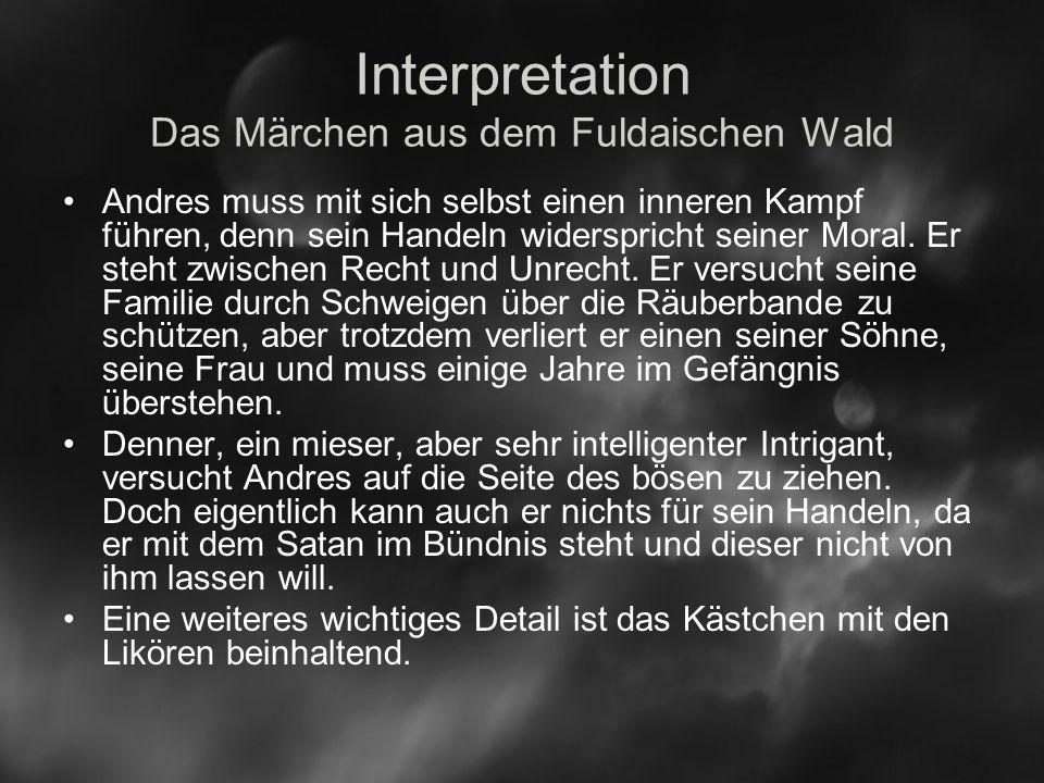Interpretation Das Märchen aus dem Fuldaischen Wald