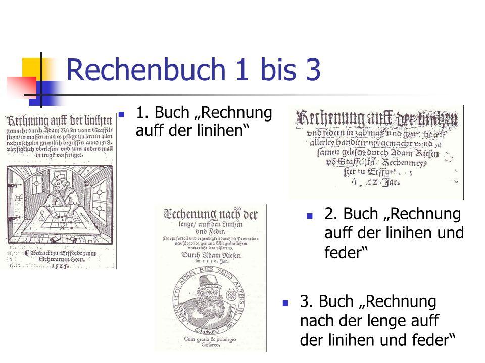"""Rechenbuch 1 bis 3 1. Buch """"Rechnung auff der linihen"""