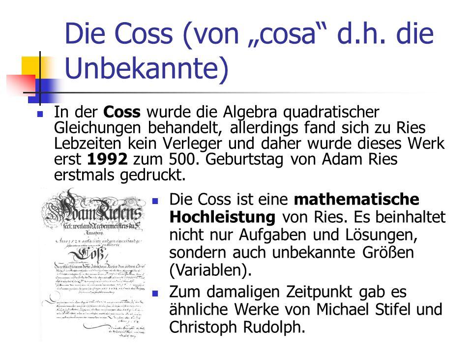 """Die Coss (von """"cosa d.h. die Unbekannte)"""