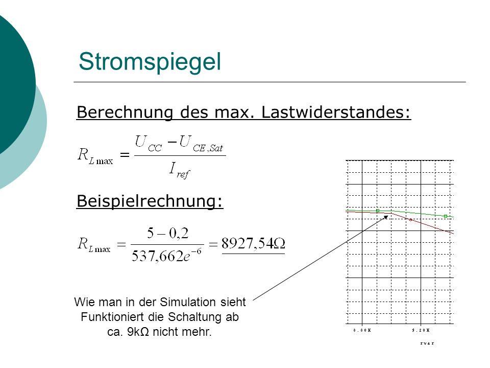 Stromspiegel Berechnung des max. Lastwiderstandes: Beispielrechnung: