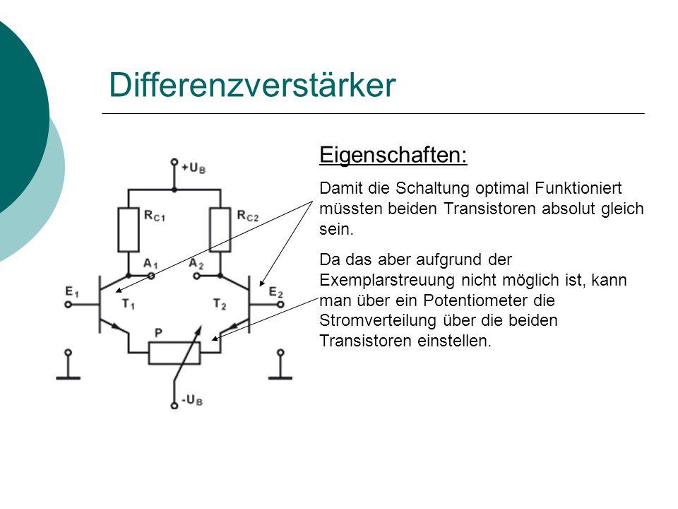 Differenzverstärker Eigenschaften: