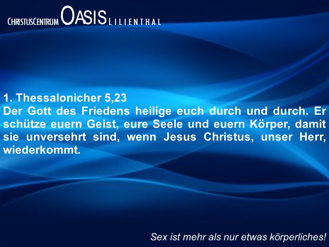 1. Thessalonicher 5,23