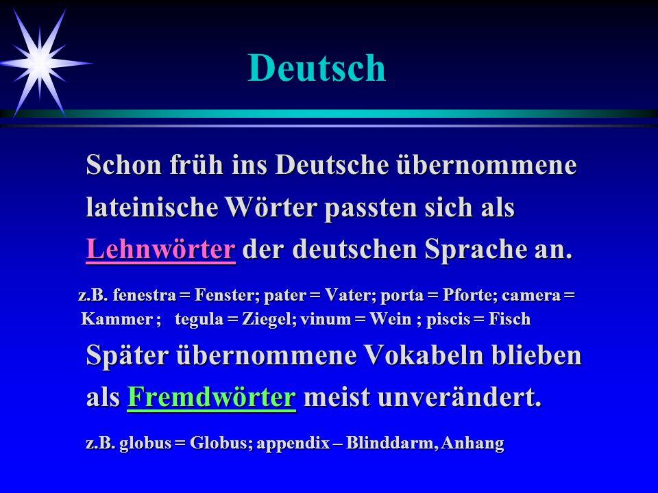 Deutsch Schon früh ins Deutsche übernommene