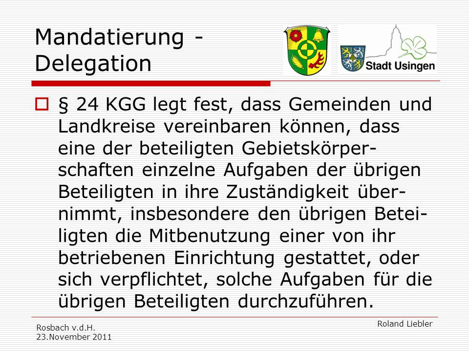 Mandatierung - Delegation