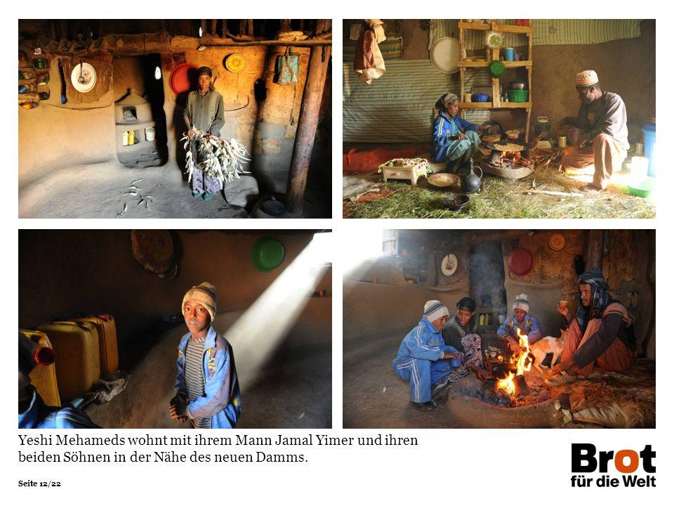 Yeshi Mehameds wohnt mit ihrem Mann Jamal Yimer und ihren beiden Söhnen in der Nähe des neuen Damms.