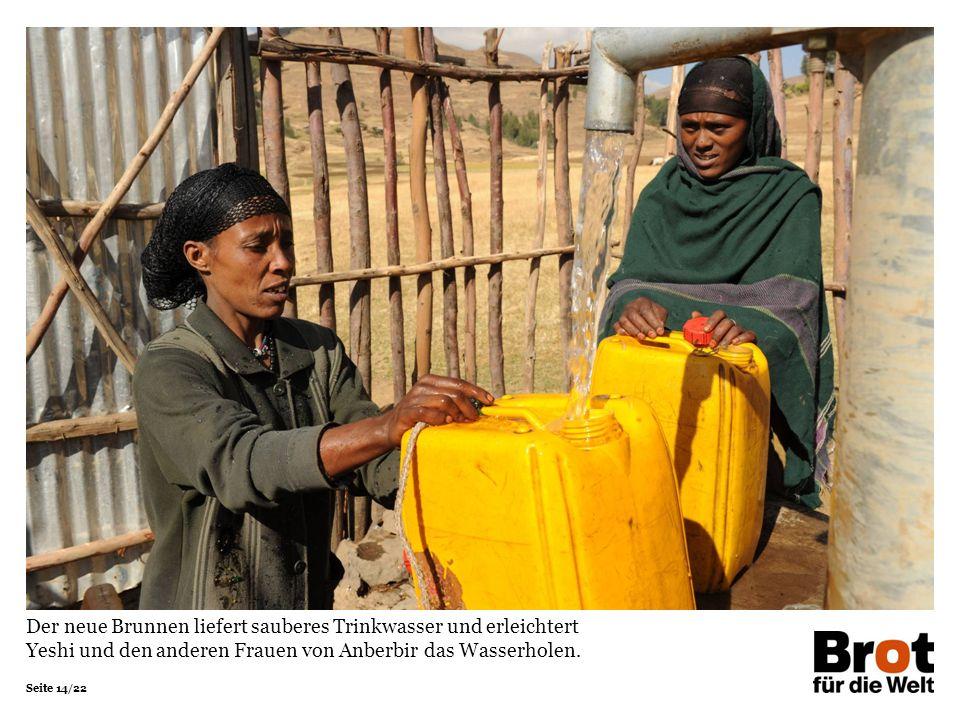 Der neue Brunnen liefert sauberes Trinkwasser und erleichtert Yeshi und den anderen Frauen von Anberbir das Wasserholen.