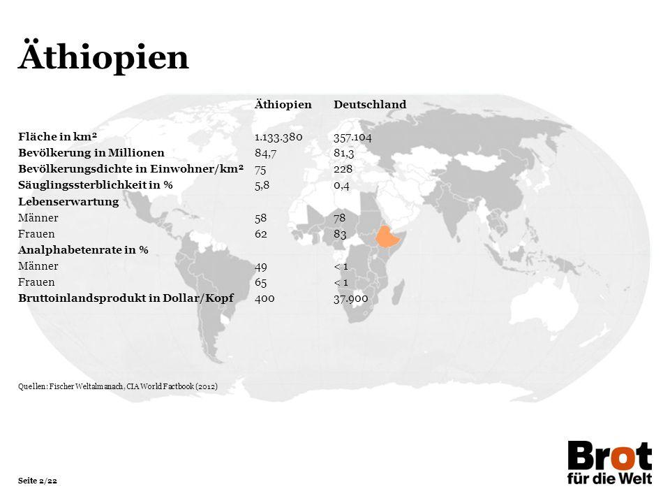 Äthiopien Äthiopien Deutschland Fläche in km² 1.133.380 357.104