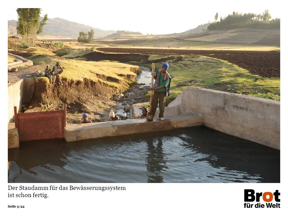 Der Staudamm für das Bewässerungssystem