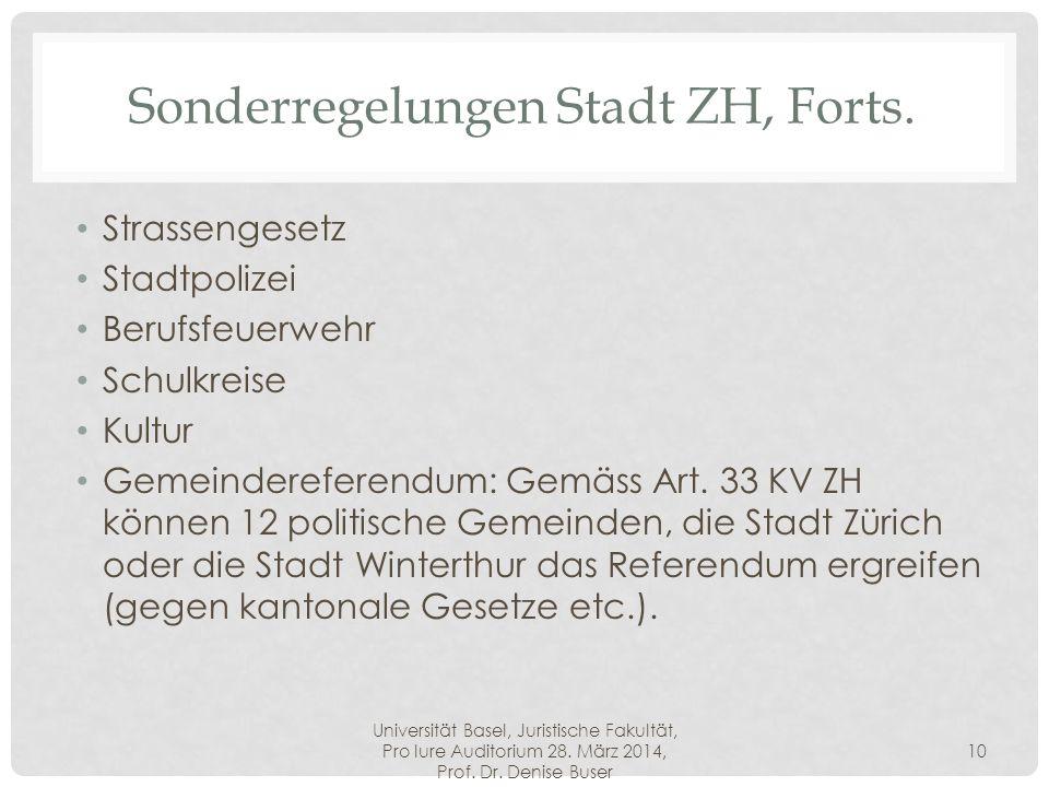 Sonderregelungen Stadt ZH, Forts.
