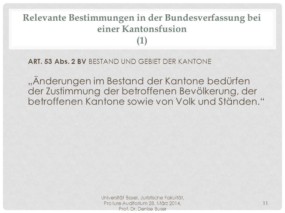 ART. 53 Abs. 2 BV BESTAND UND GEBIET DER KANTONE