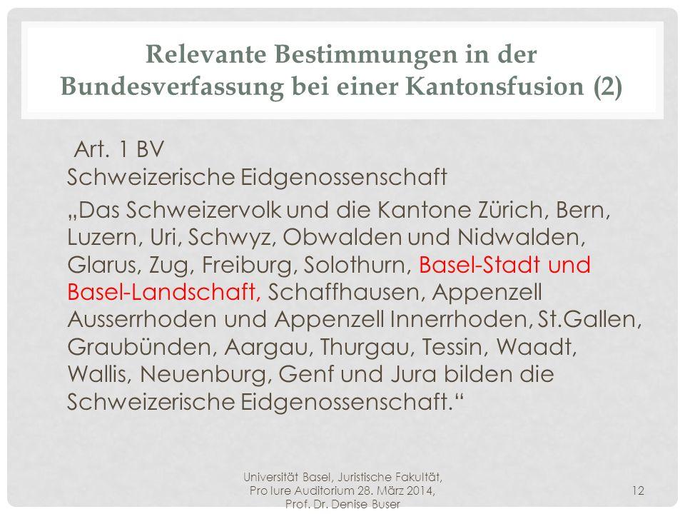 Relevante Bestimmungen in der Bundesverfassung bei einer Kantonsfusion (2)
