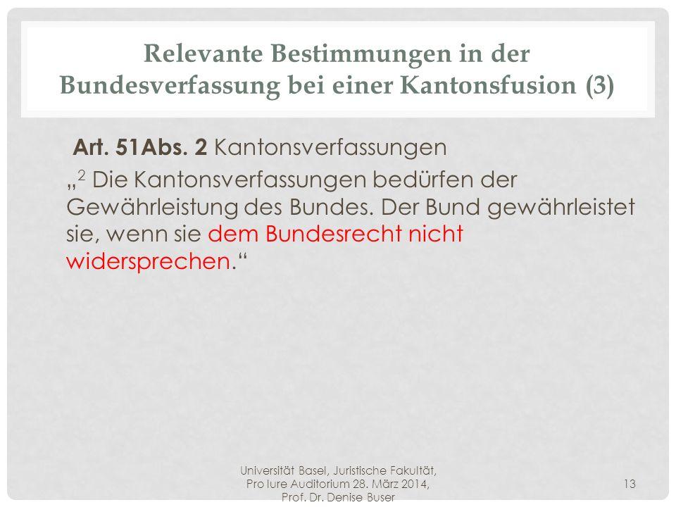 Relevante Bestimmungen in der Bundesverfassung bei einer Kantonsfusion (3)