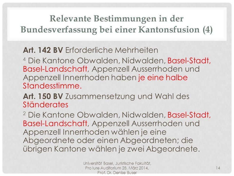 Relevante Bestimmungen in der Bundesverfassung bei einer Kantonsfusion (4)