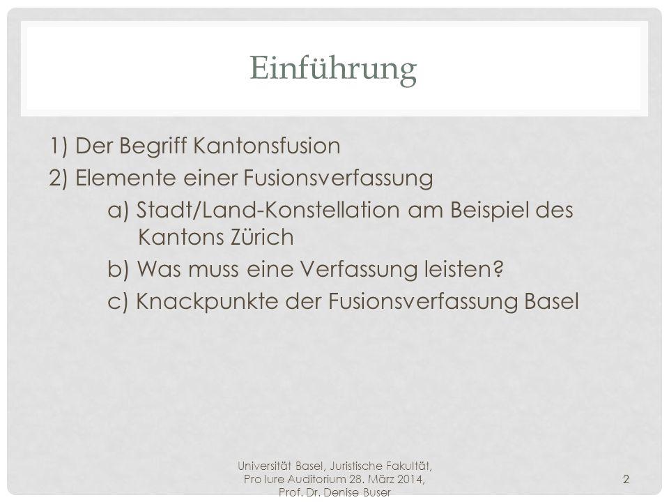 Einführung 1) Der Begriff Kantonsfusion