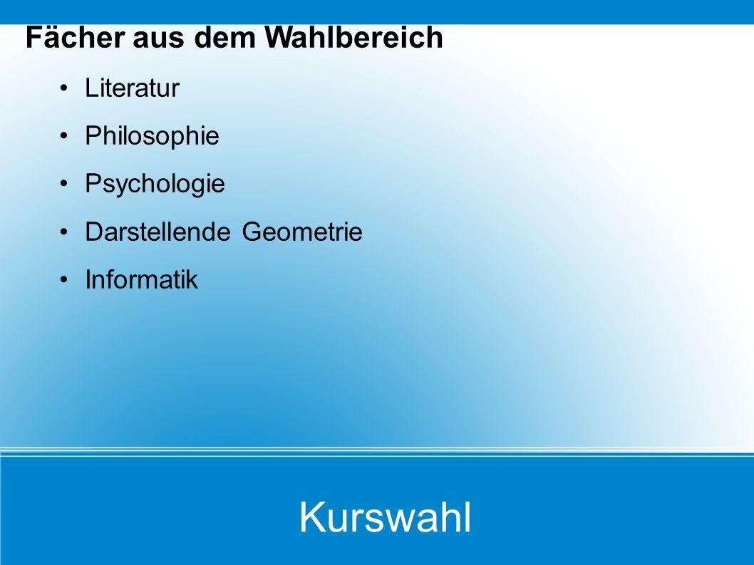 Kurswahl Fächer aus dem Wahlbereich Literatur Philosophie Psychologie