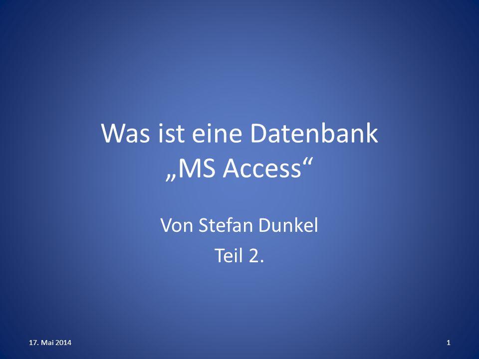 """Was ist eine Datenbank """"MS Access"""