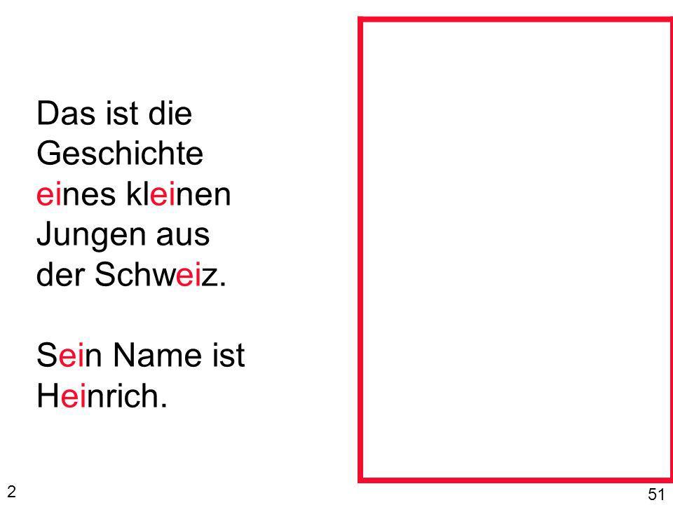 Das ist die Geschichte eines kleinen Jungen aus der Schweiz.