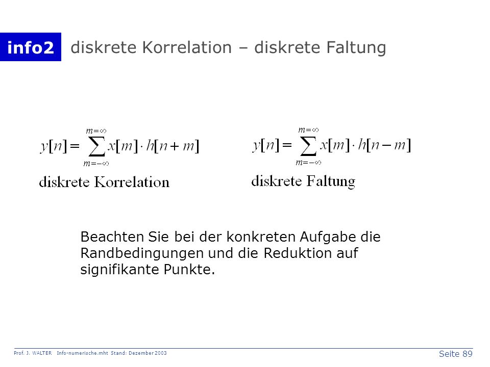 diskrete Korrelation – diskrete Faltung