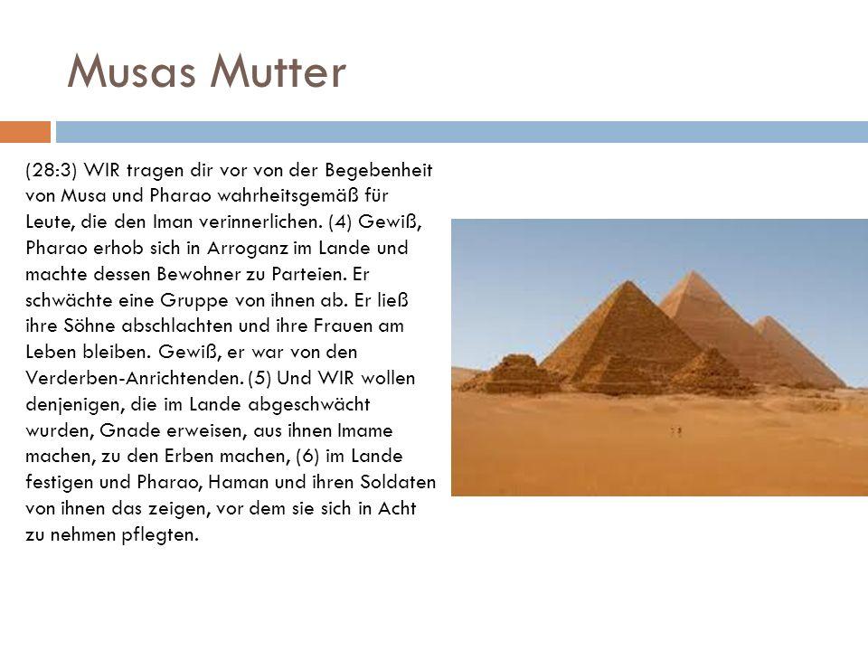 Musas Mutter