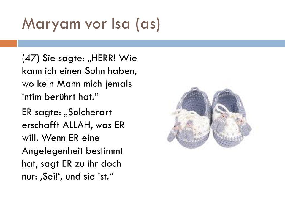 Maryam vor Isa (as)