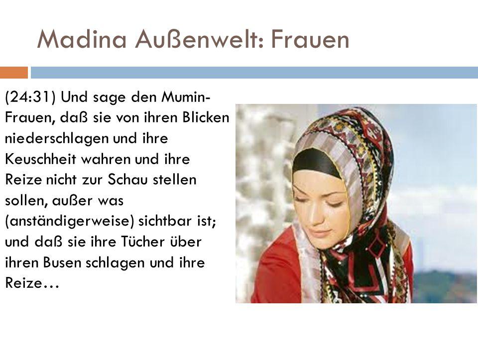 Madina Außenwelt: Frauen