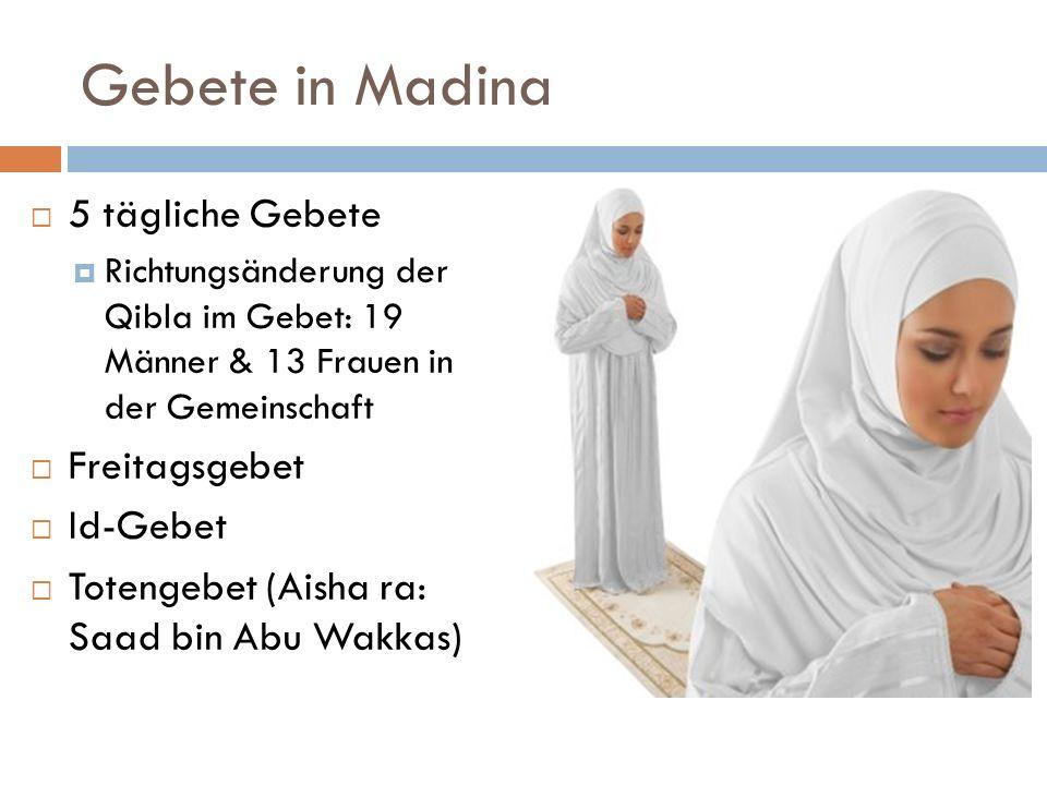 Gebete in Madina 5 tägliche Gebete Freitagsgebet Id-Gebet