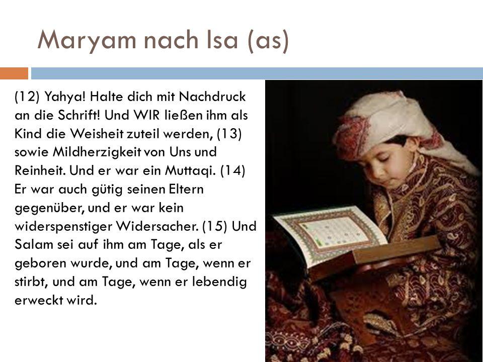 Maryam nach Isa (as)