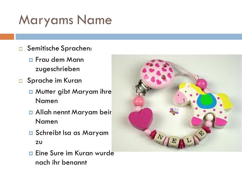 Maryams Name Semitische Sprachen: Frau dem Mann zugeschrieben